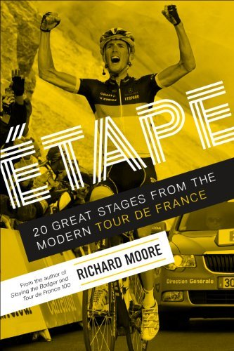 Étape: 20 Great Stages From the Modern Tour de France book cover