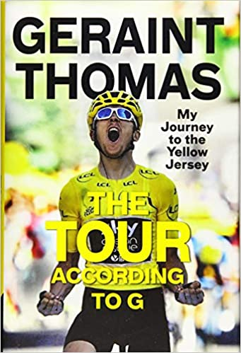 The Tour According to G: My Journey to the Yellow Jersey book cover