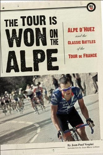 The Tour is Won on the Alpe book cover